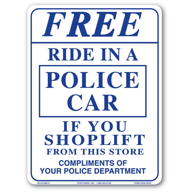 Picture of Centurion SIGN RIDE Shoplifting Sign, Rectangular, FREE RIDE IN A POLICE CAR, Violet Legend, White Background