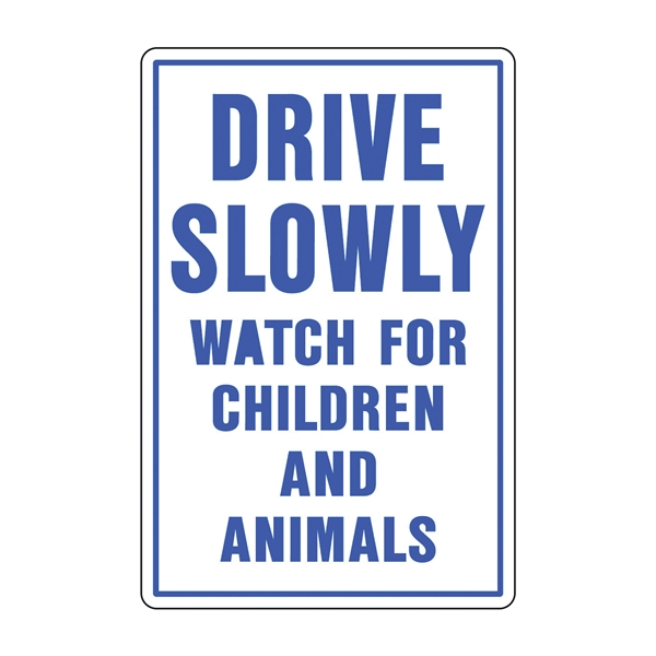 Picture of HY-KO 20521 Rural and Urban Sign, DRIVE SLOWLY (Header) WATCH FOR CHILDREN AND ANIMALS, Blue Legend