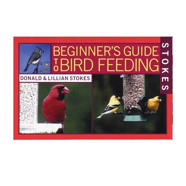 Picture of Stokes Select 38060 Bird Book, Beginner's Guide To Bird Feeding, Author: Donald, Lillian Stokes, 120-Page